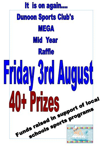 Dunoon Sports Club MEGA mid year raffle Friday 3rd August